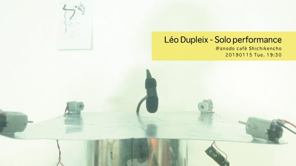 Léo Dupleix - Solo performance